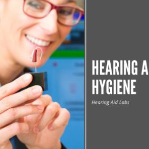 Hearing Aid Hygiene