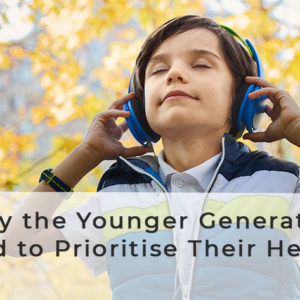 Why the Younger Generation Need to Prioritise Their Hearing